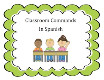 Classroom Commands in Spanish