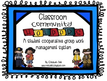 Classroom Community Helpers {A Cooperative Student Group W