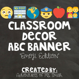Classroom Decor: ABC (Alphabet) Banner - Emoji Themed