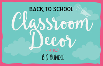 Classroom Decor Back to School Bundle by Think BIG