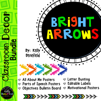 Classroom Decor: Bright Arrows Themed Bundle