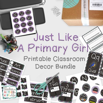 Classroom Decor - Just Like a Primary Girl! (Purple, teal