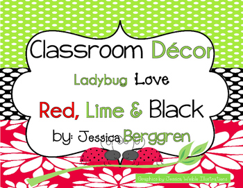 Classroom Decor-Ladybug Love: Red, Lime and Black