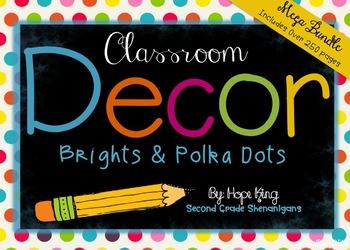 Classroom Decor Mega Bundle: Brights and Polka Dots