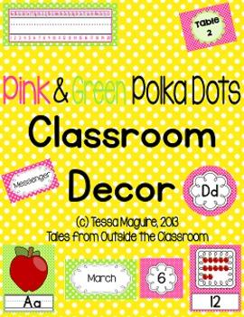 Classroom Decor- Pink and Lime Polka Dots