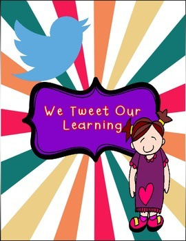 Classroom Poster: We Tweet Our Learning - Twitter Bulletin Board