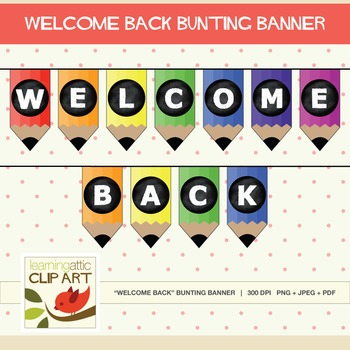 Classroom Decor - Welcome Back Bunting Banner (Pencil Theme)