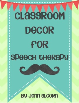Classroom Decor for SLPs