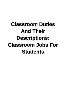 Classroom Duties And Their Descriptions: Classroom Jobs Fo