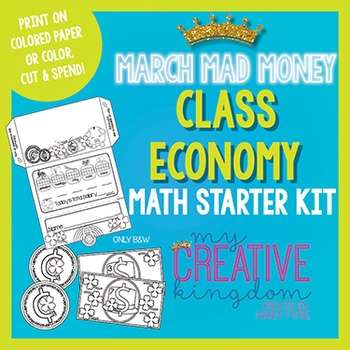 Classroom Economy Starter Kit - March Edition