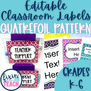 Classroom Labels {Editable} - Quatrefoil Pattern