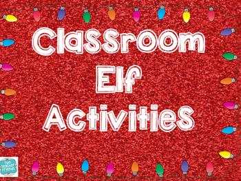 Classroom Elf Activities