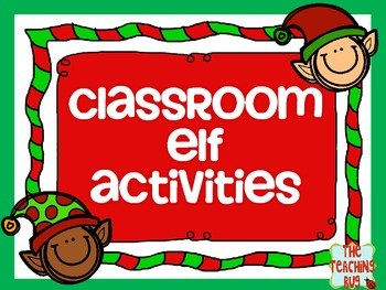 Classroom Elf Holiday Activities