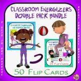 Classroom Energizers: Double Pack Bundle- 50 Flip Cards