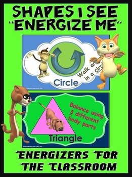 """Classroom Energizers- """"Shapes I See... Energize Me"""""""