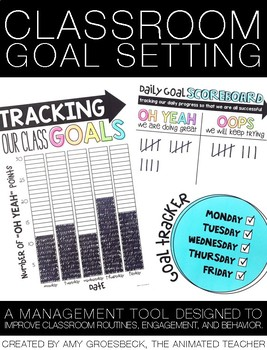 Classroom Goal Setting
