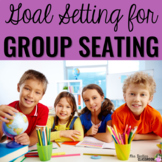 Goal Setting for Classroom Group Seating