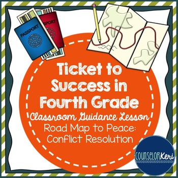 Classroom Guidance Lesson - Conflict Resolution - Road Map