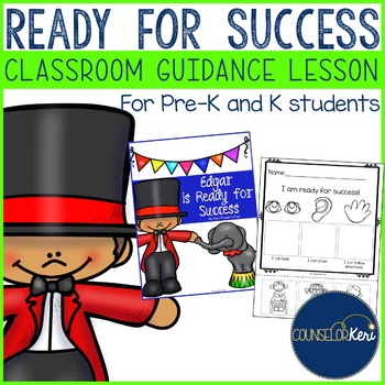 Classroom Guidance Lesson: Ready for Success - Pre-K and K