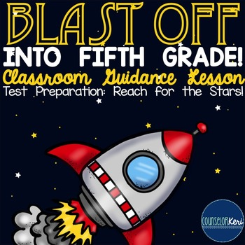 Classroom Guidance Lesson: Test-Prep and Test-Taking Skill