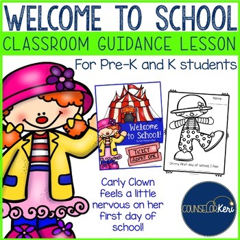 Classroom Guidance Lesson: Welcome to School - Pre-K and K