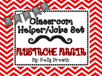 Classroom Helper/Jobs--Mustache Mania Set