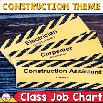 Classroom Helpers-Construction Theme