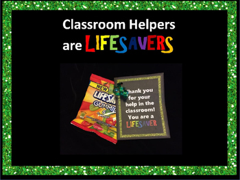 Classroom Helpers are Lifesavers!