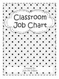 Classroom Job Chart Polka Dot Theme