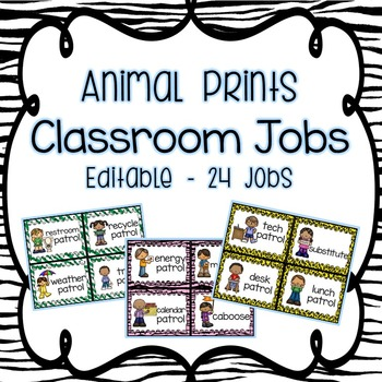 Animal Prints Classroom Jobs