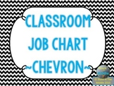 Classroom Jobs - Chevron Black and White
