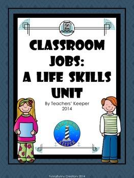 Classroom Jobs: A Life Skills Unit