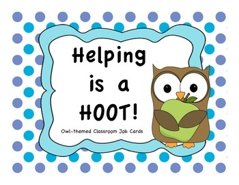 Classroom Jobs - Helping is a HOOT (owl theme)