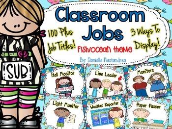 Classroom Jobs *Over 100 job titles* {Fish / Ocean Theme}