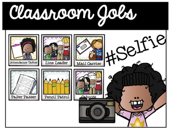 Classroom Jobs - #Selfie