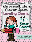 Classroom Library, Leveling System, and F&P Binder Covers!