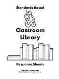 Classroom Library Response Sheets for Kindergarten