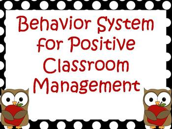 Classroom Management Plan:  Focus on the Positive