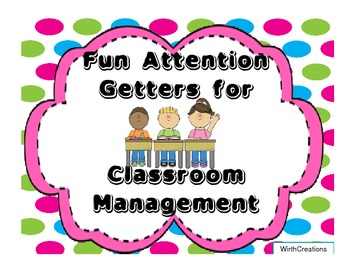 Classroom Management Attention Chants Wirth It