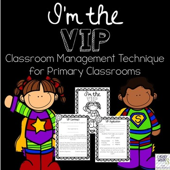 Classroom Management: I'm the VIP