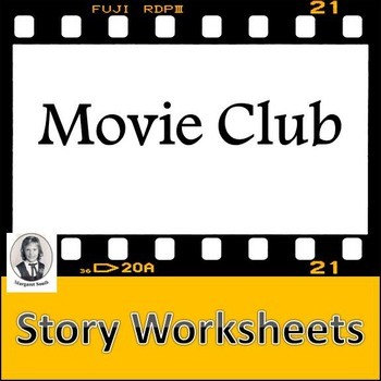 Movie Guide: Story Worksheets