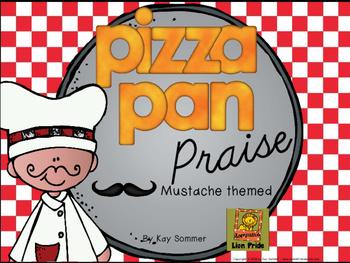 Classroom Management - Pizza Pan Praise {mustache}