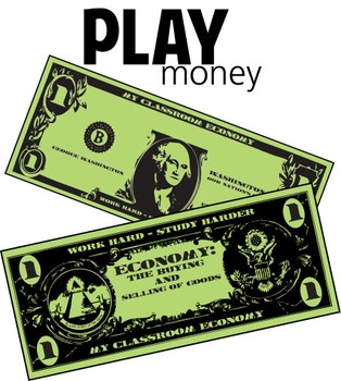 Free! Play Money - Classroom Management Tool
