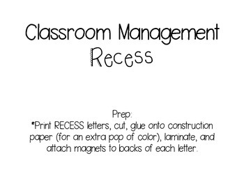 Classroom Management Recess