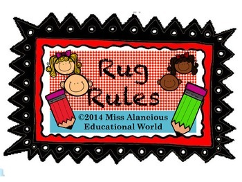 """Classroom Management: """"Rules of the Rug!"""""""