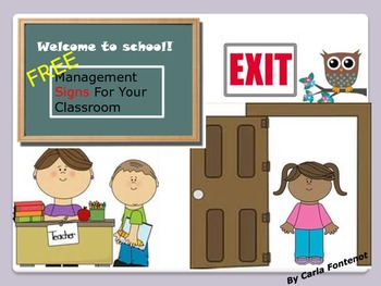 Classroom Management Signs -FREE * FREE * FREE