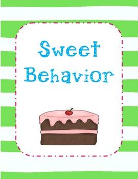Classroom Management:  Sweet Behavoir