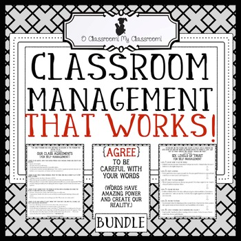 Classroom Management That Works! - Four Agreements and Six