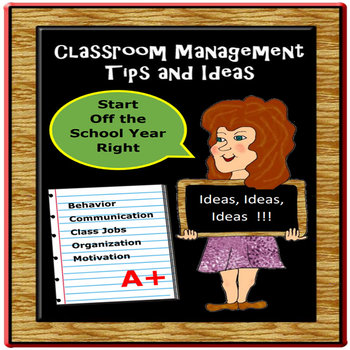Behavior, Classroom Management, and Other Ideas