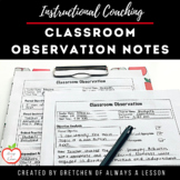 Instructional Coaching: Classroom Observation Notes